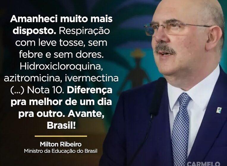Ministro da Educação Milton Ribeiro utiliza Hidroxicloroquina, azitromicina e ivermectina durante o tratamento contra a COVID 19
