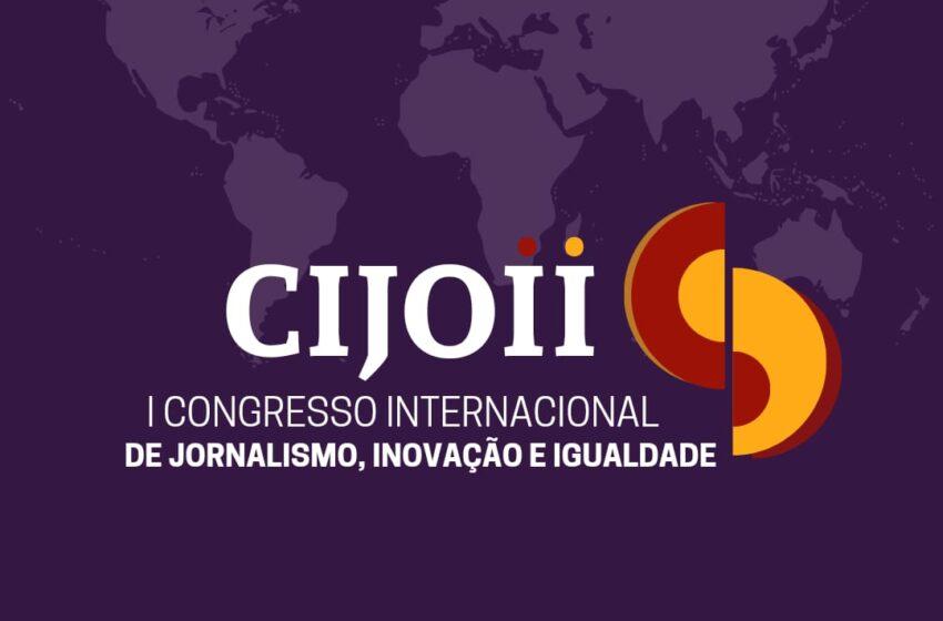 Grupo de Pesquisa da UFPI promove I Congresso Internacional de Jornalismo Inovação e Igualdade nos dias 24 e 25 de maio