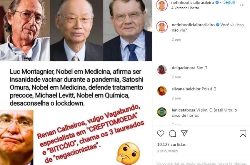 Publicação do cantor Netinho utiliza falas de vencedores do Nobel para descredibilizar medidas preventivas contra a COVID-19